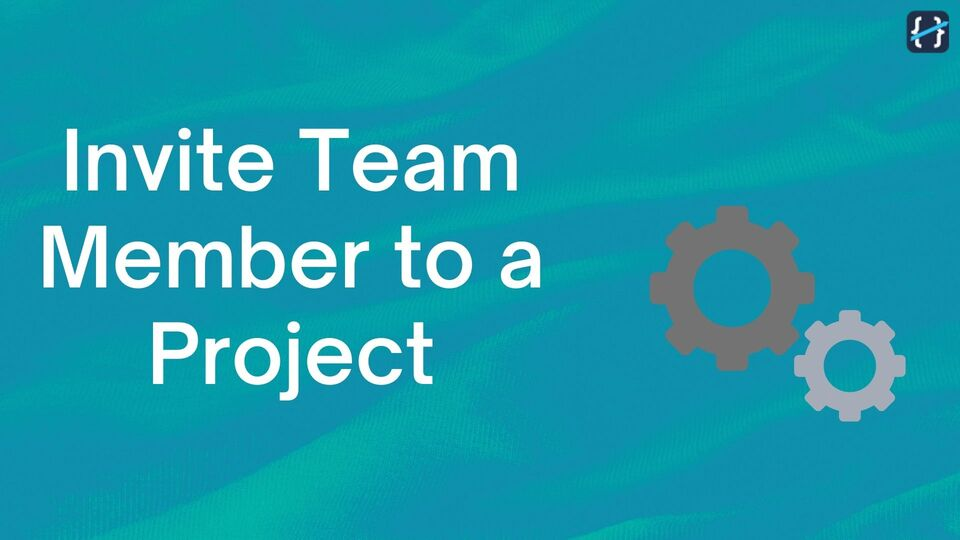 Invite Team Members to the Project