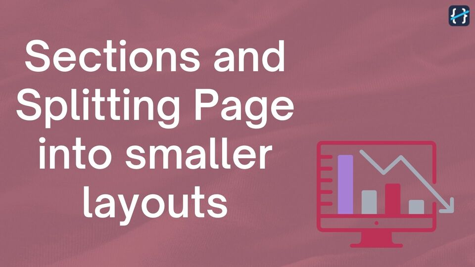 Split Page into Smaller Sections and Build Responsive Layout
