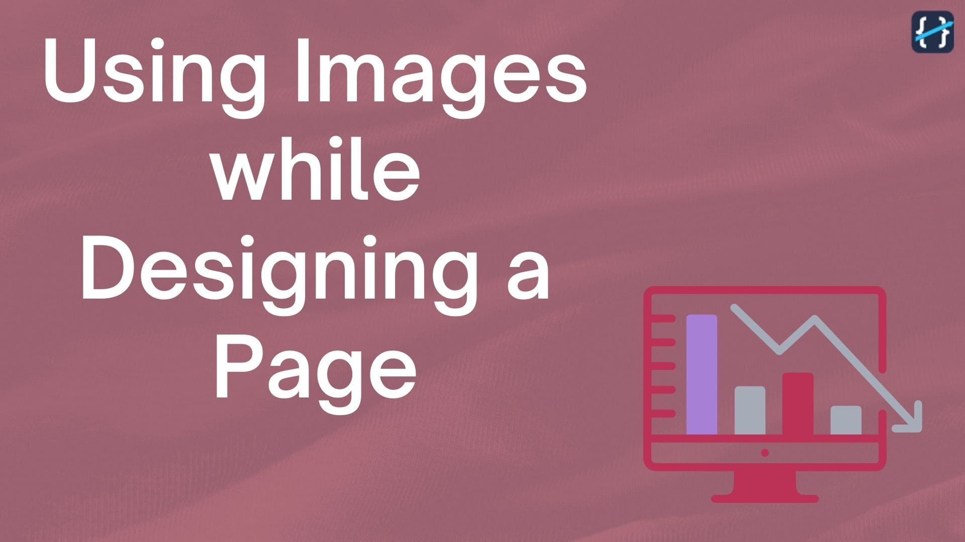 How to use Images while designing a Page or Component