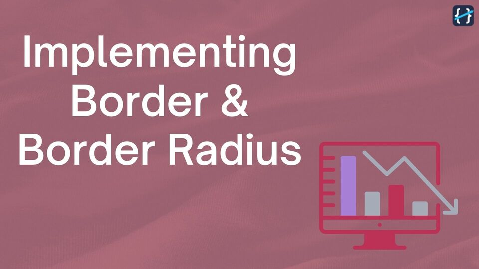 How to Implement Border and Border Radius to Design Components